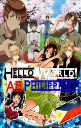 Hello World! I Am Philippines! (Hetalia Philippines Fanfic) by Awesome_Day_Dreamer