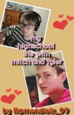 my highschool life (with mitch and tyler) by fkpmendiola_09
