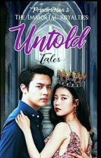 The Immortal Royalties | Untold Tales by princerichian