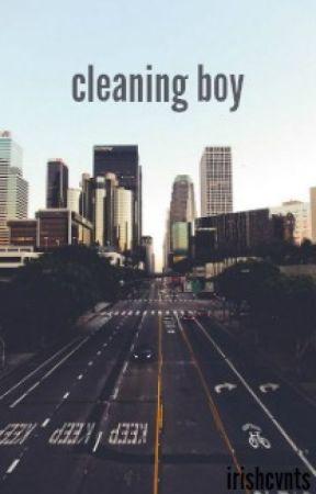 Cleaning Boy || h.s. by irishcvnts