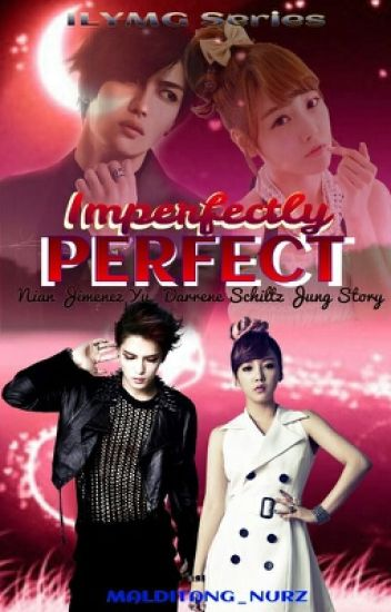 Imperfectly Perfect (ILYMG Series 3)