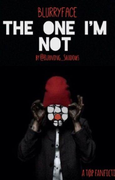 The One I'm Not (a Twenty One Pilots fanfic)