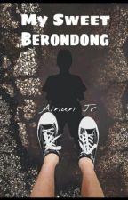 My Sweet Berondong by ainunjr