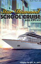 Star Diamond School Cruise Roleplay by Aimee_Mabatid