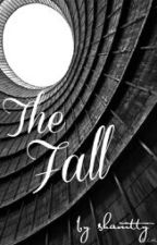 The Fall - A Short Story by shamtty