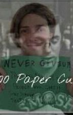 1000 Paper Cuts (a Weshire story) by unamusedpumpkin