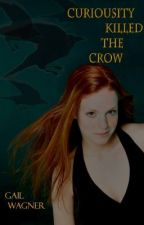 Curiosity Killed The Crow by GailWagner