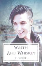 ✅ Youth and Whiskey || A. Biersack by KlNicole