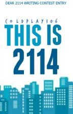 This Is 2114 #FutureLibrary by coldplay106