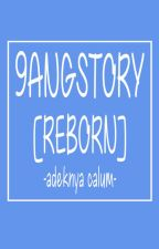 9ANGSTER STORY by Calumbung-