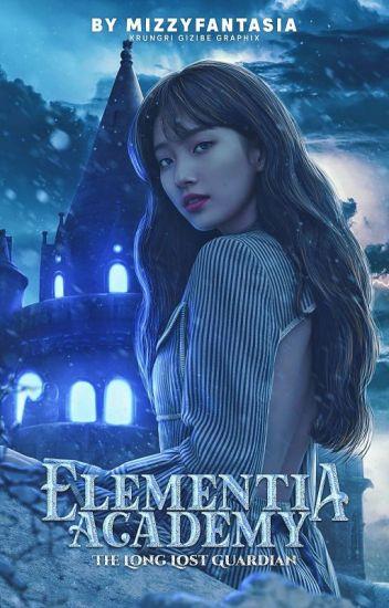 Elementia Academy: The Long Lost Elemental Guardian