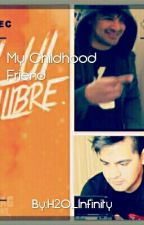My Childhood Friend(A Lui Calibre Fanfic.) by _vanillaYeol