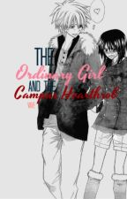 The Ordinary Girl and The Campus Heartrob (ON HOLD) by otephie