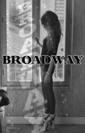 BROADWAY by laustyles2000