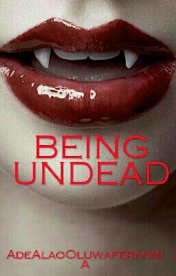 Being Undead