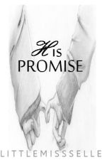 His Promise (One shot) by littlemissselle
