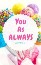 You as Always by ClaryFrchild99