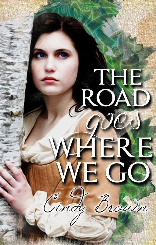 The Road Goes Where We Go by browneyedgirl65