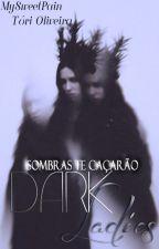 Dark Ladies by _ToriAnna_