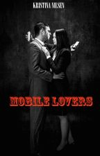 Mobile Lovers (A short story) by R5Sexiness