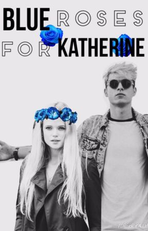Blue Roses for Katherine by magicinyourlife
