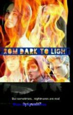 From Dark to Light by lyssa147