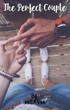 The Perfect Couple by xxSAVxx