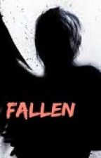 Fallen by Addie_Elizabeth