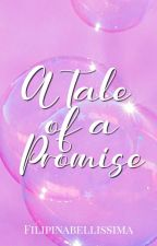 A Tale of a Promise by NANAMIN
