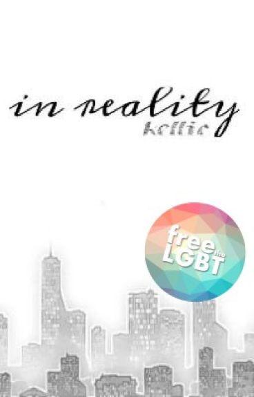 In Reality || Kellic [boyxboy]