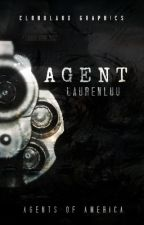 Agent (Book 1) by LaurenLuu