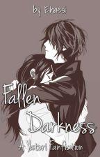 Fallen Darkness (Yatori fanfic) by Livvalde