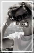 Solutions (Joe Sugg FanFiction) - Problems Sequel - DISCONTINUED by SuggletsAndMalfoys
