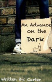 An Advance on the Dark