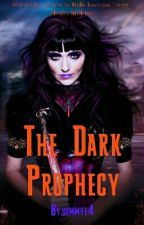 The Dark Prophecy by sommye4