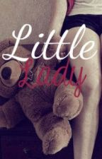 Little Lady. by LittleLadyLilly