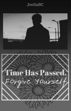 Time  has passed, Forgive yourself (Larry Stylinson) by JoellaBC