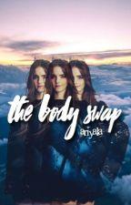 the body swap by ariyala