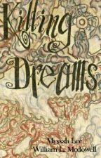 Killing Dreams ~An American Victorian Steampunk Murder Mystery by MyssahLee