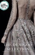 The Demigod Selection by divergentkatniss