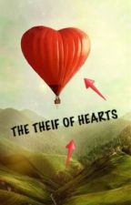 The Theif of Hearts by wonder4lwriter