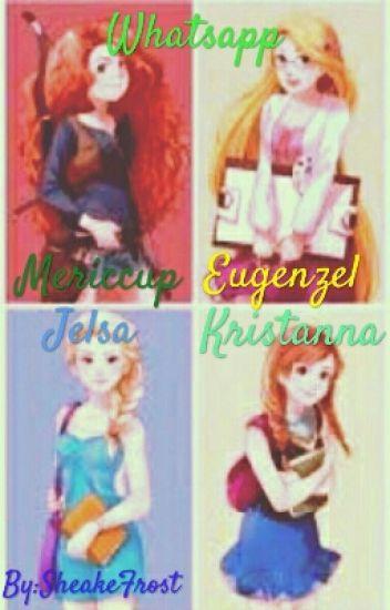 Whatsapp (Kristanna, Eugenzel, Mericcup y Jelsa)