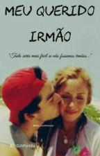 Meu Querido Irmão - AyA {Pausada} by GiiohVannah