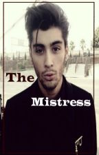 The Mistress. (Zayn Malik One Shot Series) by LilzStyles