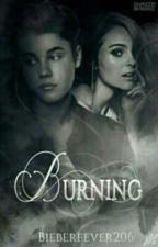 Burning ✔ by bieberfever206