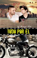 Todo por él |Ziam| AdF #1 by Always_Nina
