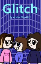 A Game Grumps Fanfic: Glitch (DISCONTINUED UNTIL FURTHER NOTICE) by Amber2hip4011