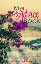 My Advice Book by rainbow_kisses1