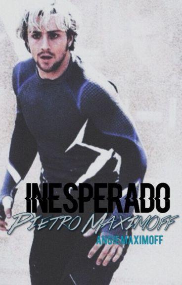 Inesperado |Pietro Maximoff Mini-Fanfic|
