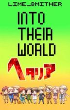 Into Their World (Hetalia Reader Insert) by Cheesy_Amber